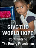 Contribute to the Rotary Foundation to end  Polio